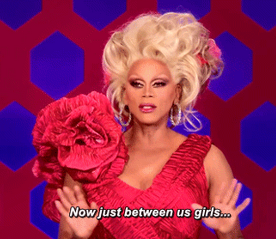 Straight-talk campaign advice from our favorite drag queens